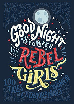 Goodnight stories for the Rebel Girls