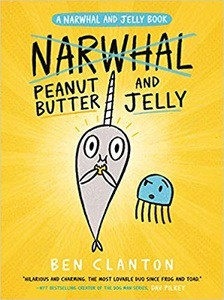 Peanut Butter And Jelly - A Narwhal And Jelly Book